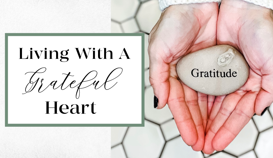 Living with a Grateful Heart