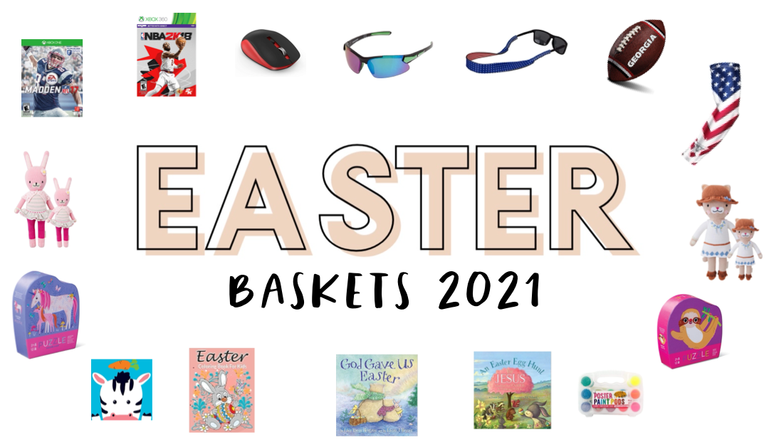 Easter Baskets 2021